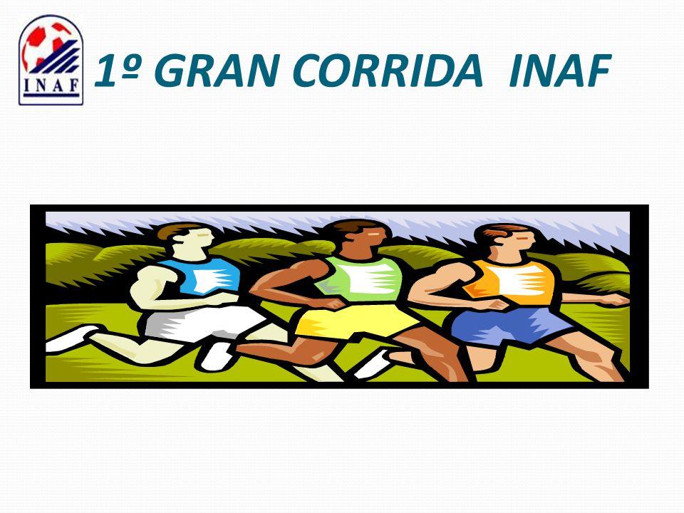 1º GRAN CORRIDA INAF
