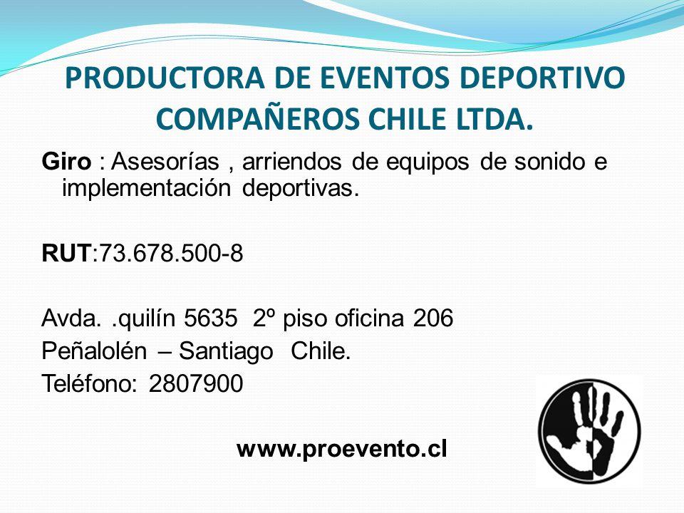 PRODUCTORA DE EVENTOS DEPORTIVO COMPAÑEROS CHILE LTDA.