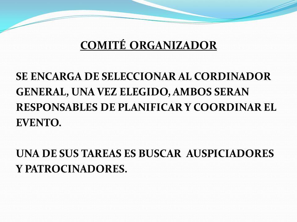COMITÉ ORGANIZADOR SE ENCARGA DE SELECCIONAR AL CORDINADOR