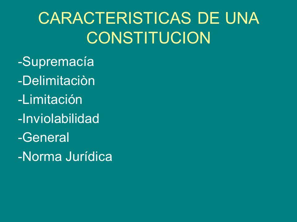 CARACTERISTICAS DE UNA CONSTITUCION