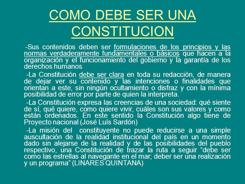 COMO DEBE SER UNA CONSTITUCION