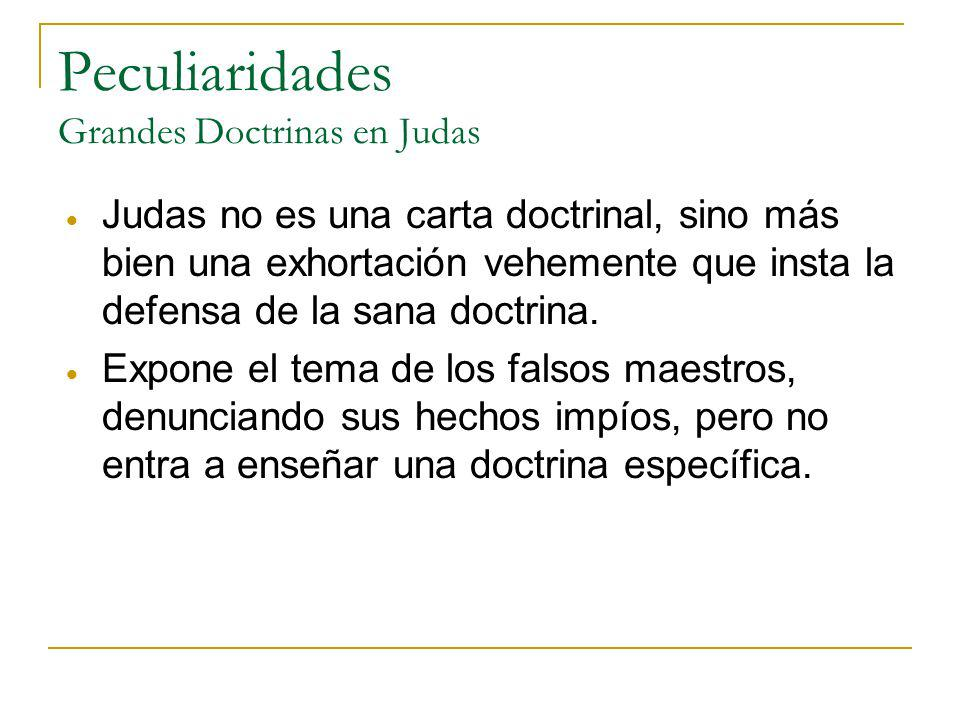 Peculiaridades Grandes Doctrinas en Judas