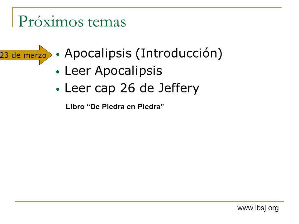 Próximos temas Apocalipsis (Introducción) Leer Apocalipsis