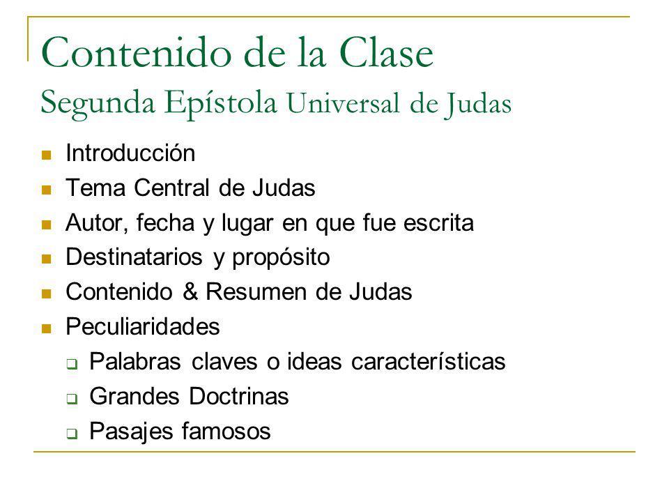 Contenido de la Clase Segunda Epístola Universal de Judas