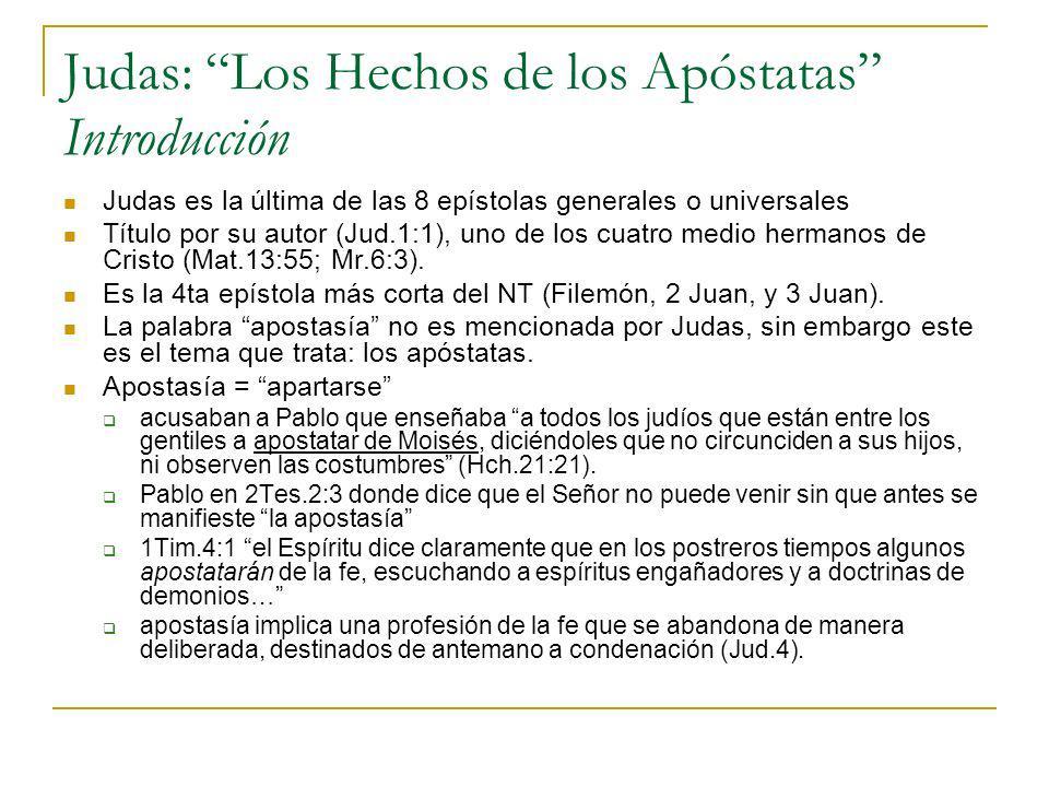 Judas: Los Hechos de los Apóstatas Introducción