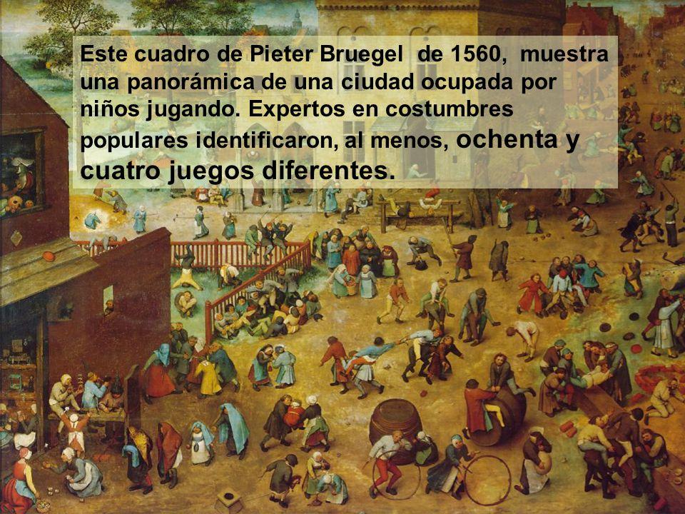 Este cuadro de Pieter Bruegel de 1560, muestra una panorámica de una ciudad ocupada por niños jugando.