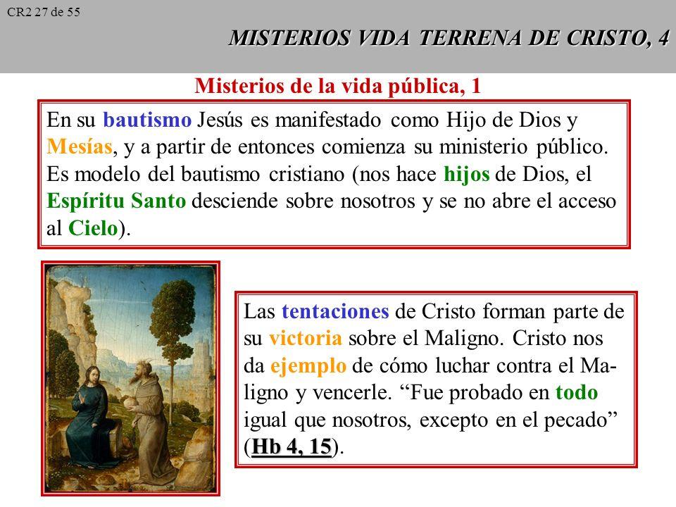 MISTERIOS VIDA TERRENA DE CRISTO, 4