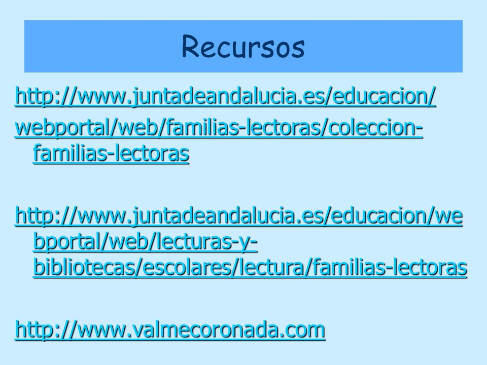 Recursos http://www.juntadeandalucia.es/educacion/