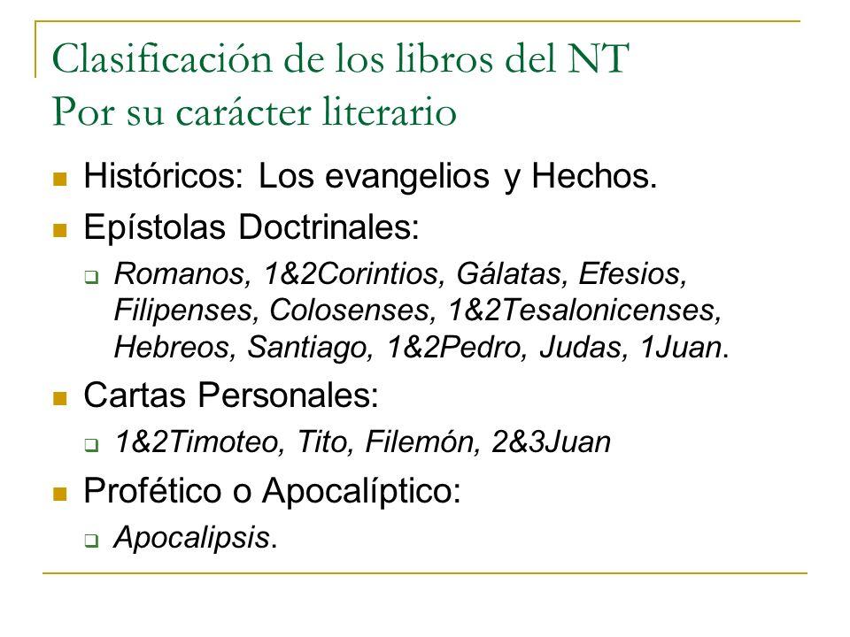 Clasificación de los libros del NT Por su carácter literario