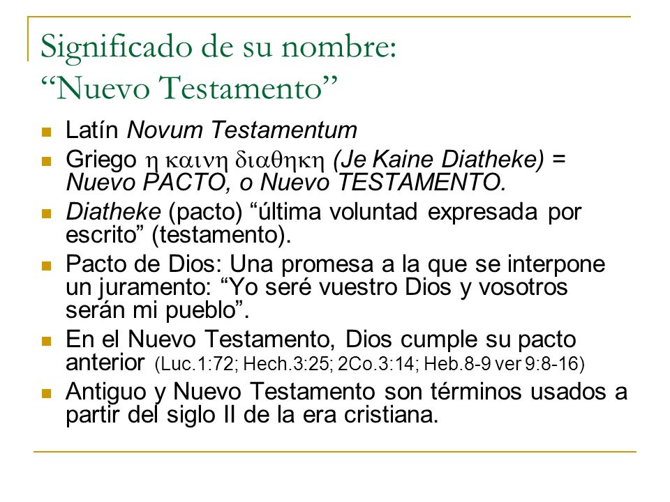 Significado de su nombre: Nuevo Testamento