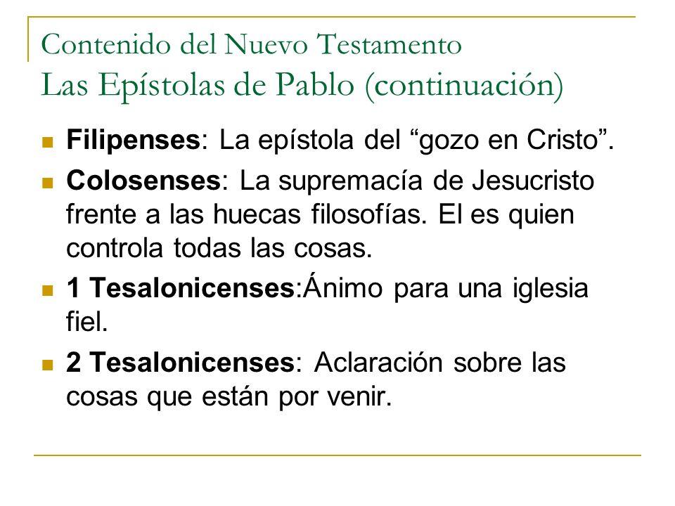 Contenido del Nuevo Testamento Las Epístolas de Pablo (continuación)