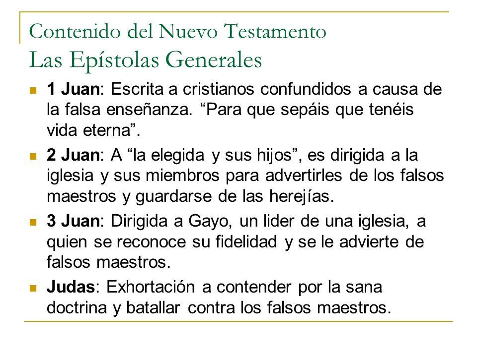 Contenido del Nuevo Testamento Las Epístolas Generales