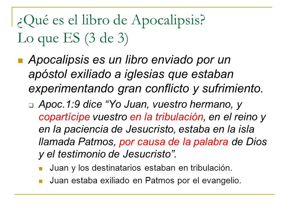 ¿Qué es el libro de Apocalipsis Lo que ES (3 de 3)