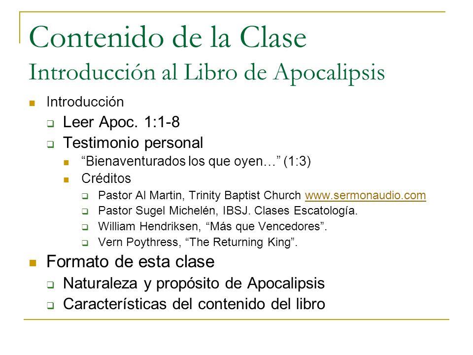 Contenido de la Clase Introducción al Libro de Apocalipsis