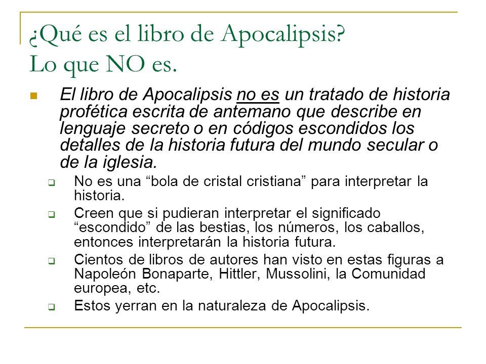 ¿Qué es el libro de Apocalipsis Lo que NO es.
