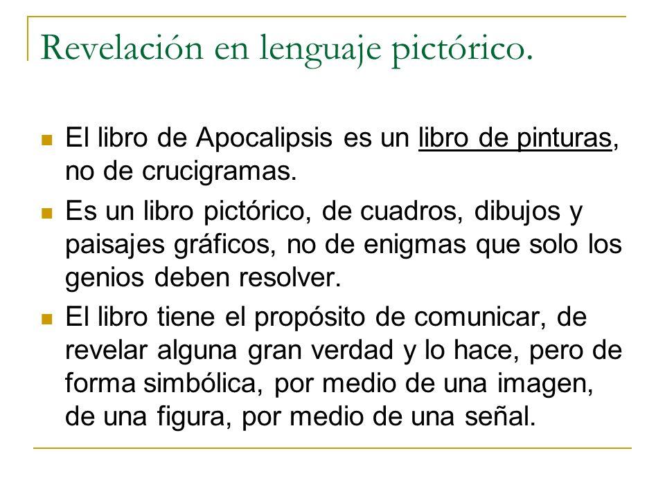 Revelación en lenguaje pictórico.