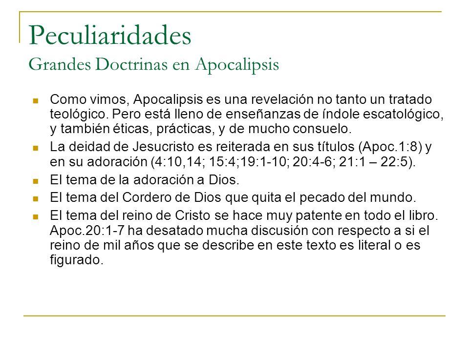 Peculiaridades Grandes Doctrinas en Apocalipsis