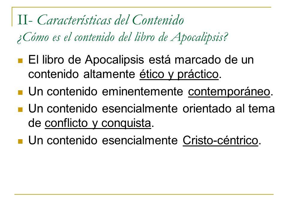II- Características del Contenido ¿Cómo es el contenido del libro de Apocalipsis