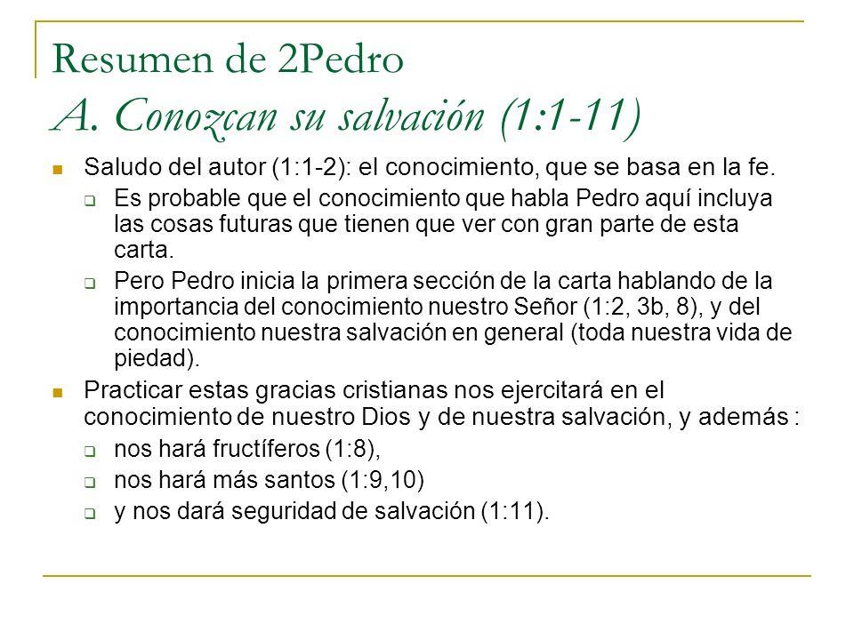 Resumen de 2Pedro A. Conozcan su salvación (1:1-11)
