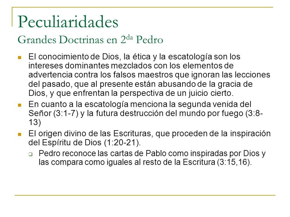Peculiaridades Grandes Doctrinas en 2da Pedro
