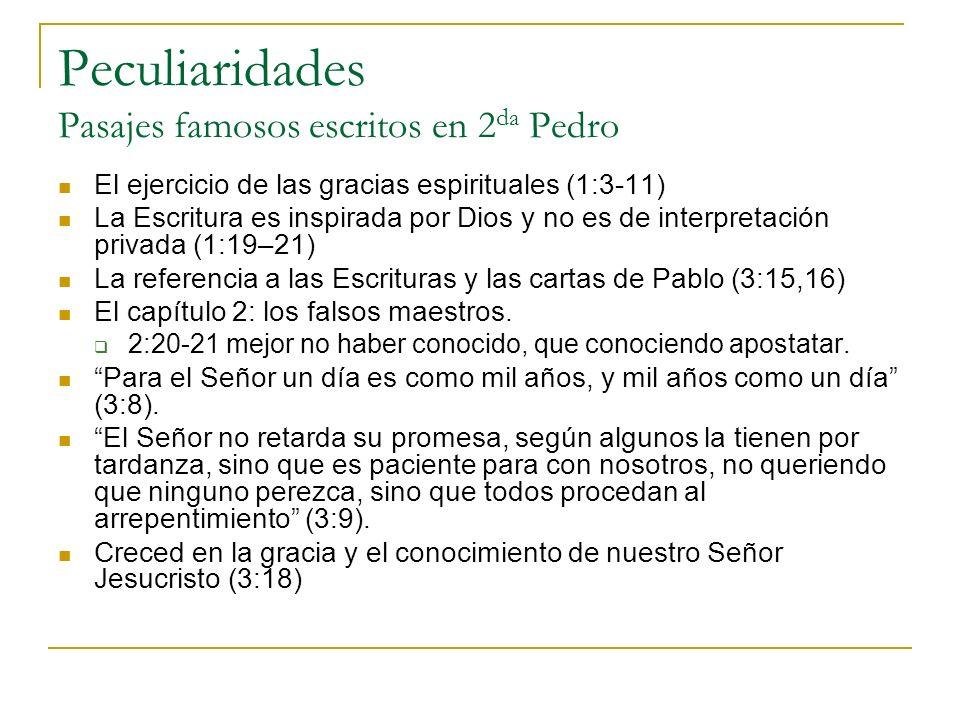 Peculiaridades Pasajes famosos escritos en 2da Pedro