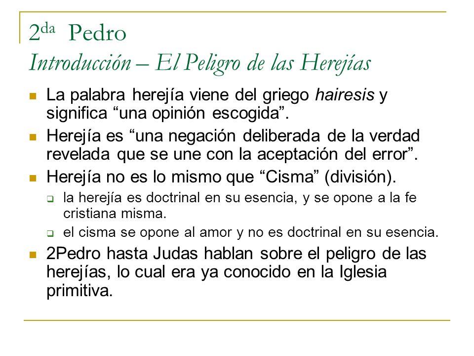 2da Pedro Introducción – El Peligro de las Herejías