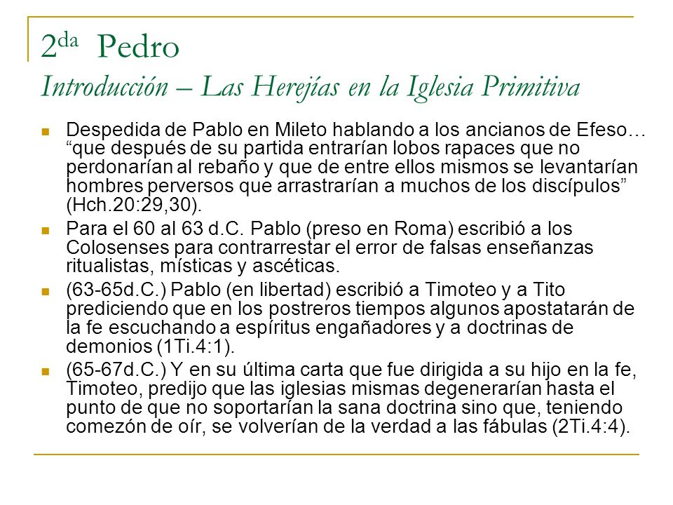 2da Pedro Introducción – Las Herejías en la Iglesia Primitiva