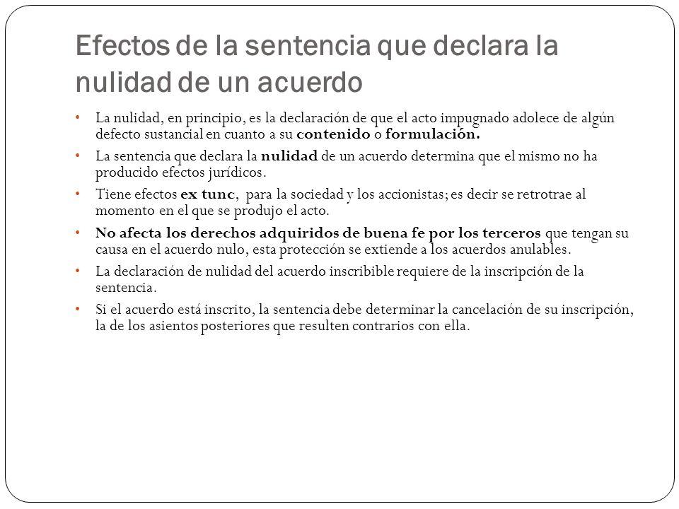 Efectos de la sentencia que declara la nulidad de un acuerdo