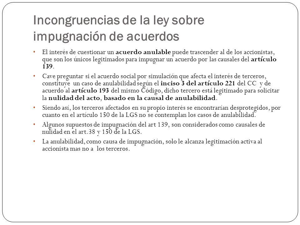 Incongruencias de la ley sobre impugnación de acuerdos