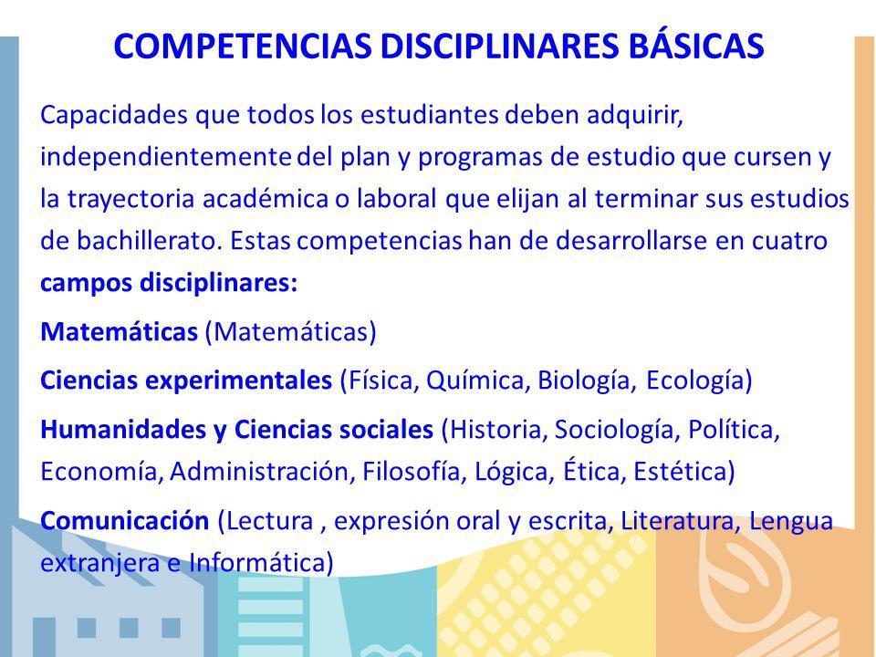 COMPETENCIAS DISCIPLINARES BÁSICAS