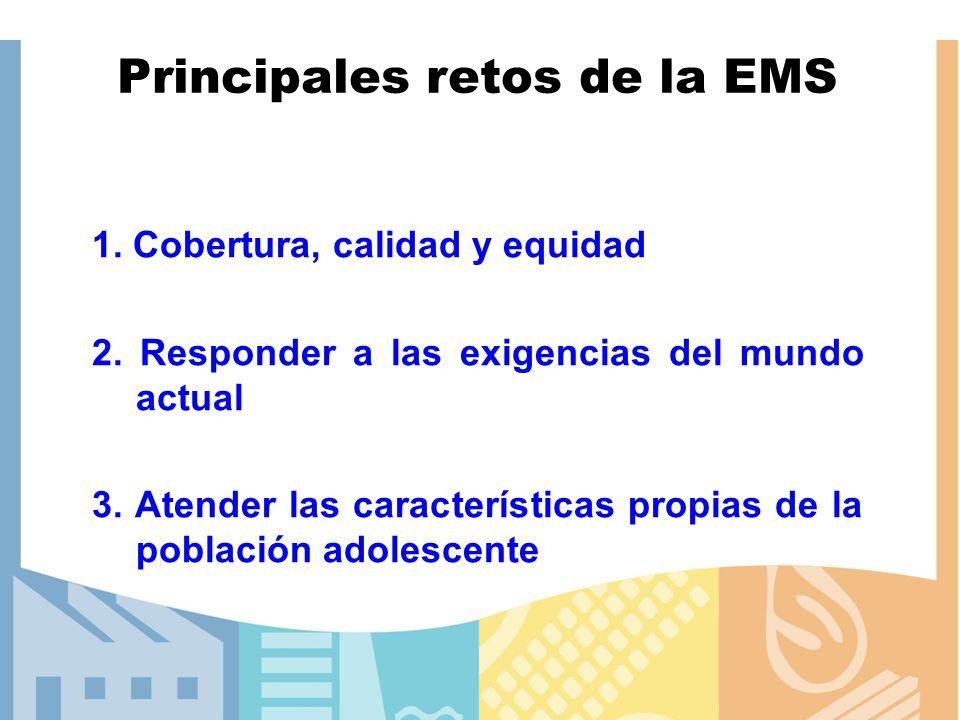 Principales retos de la EMS