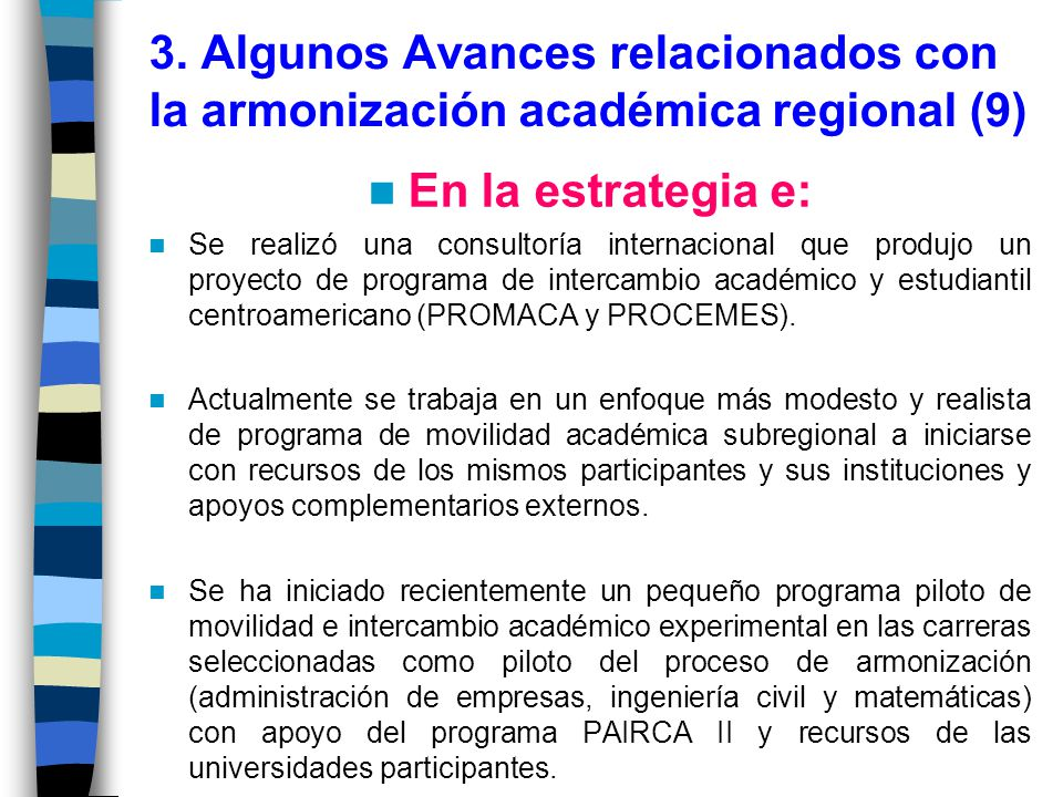 3. Algunos Avances relacionados con la armonización académica regional (9)