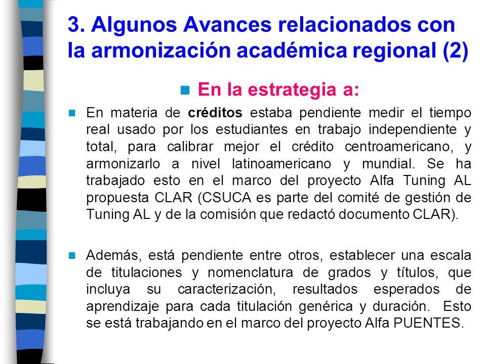3. Algunos Avances relacionados con la armonización académica regional (2)