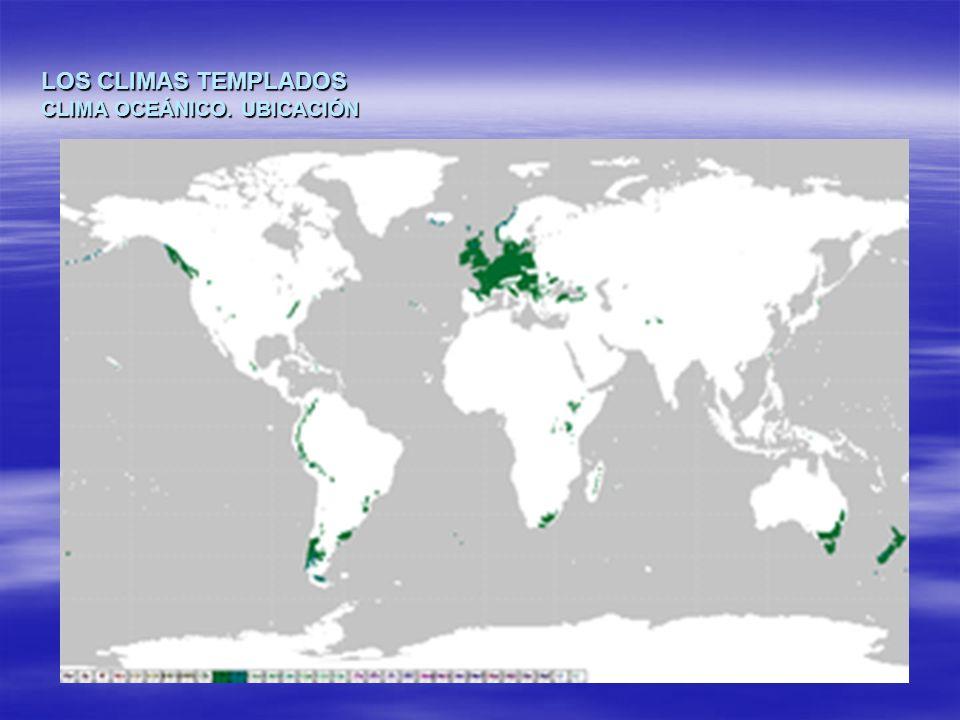 LOS CLIMAS TEMPLADOS CLIMA OCEÁNICO. UBICACIÓN