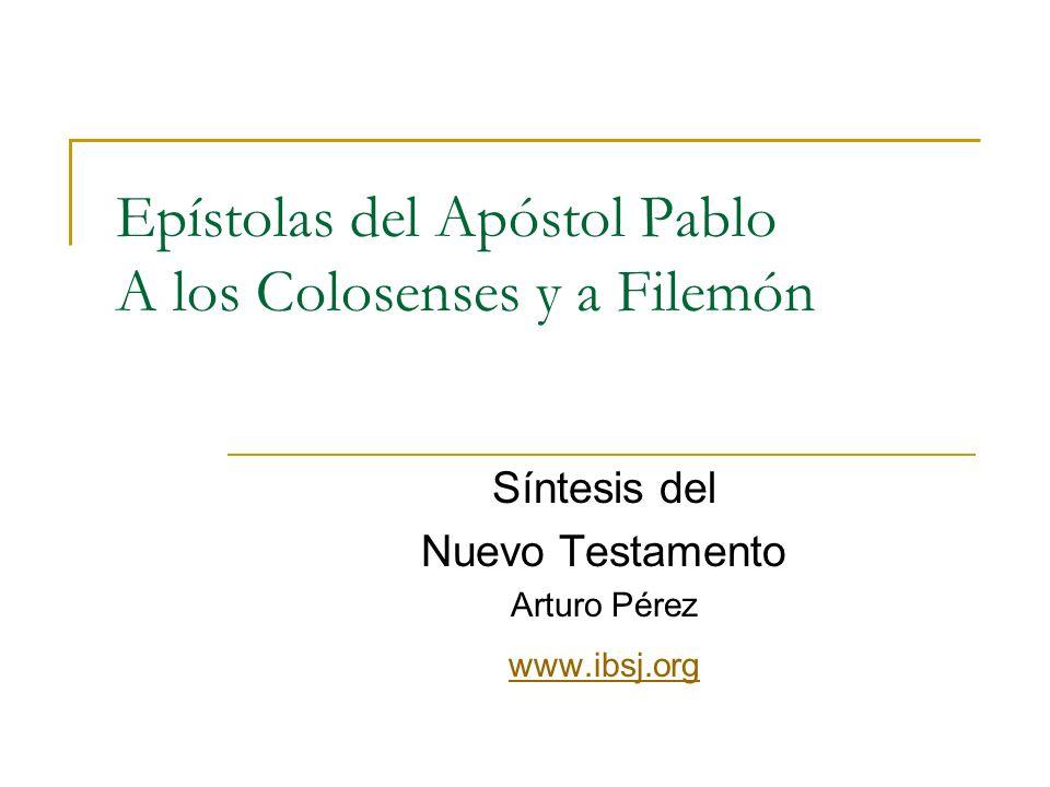Epístolas del Apóstol Pablo A los Colosenses y a Filemón