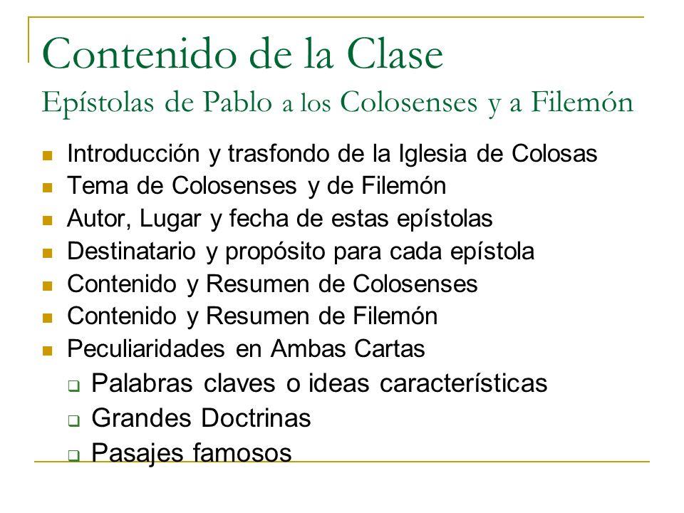 Contenido de la Clase Epístolas de Pablo a los Colosenses y a Filemón