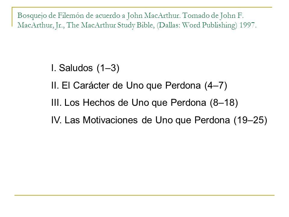 II. El Carácter de Uno que Perdona (4–7)