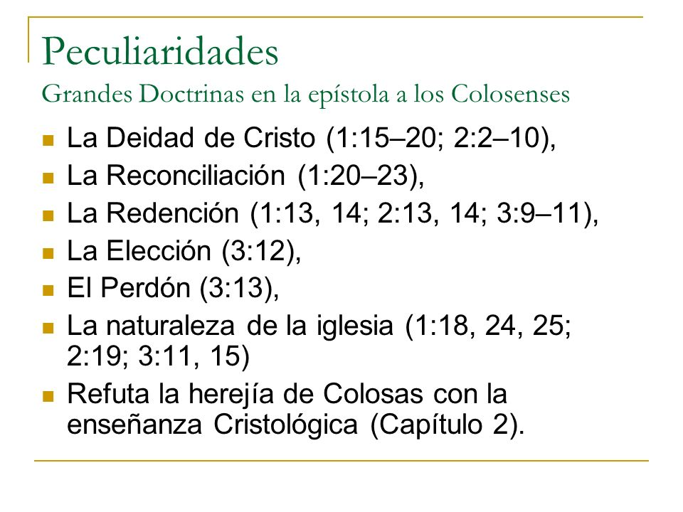 Peculiaridades Grandes Doctrinas en la epístola a los Colosenses