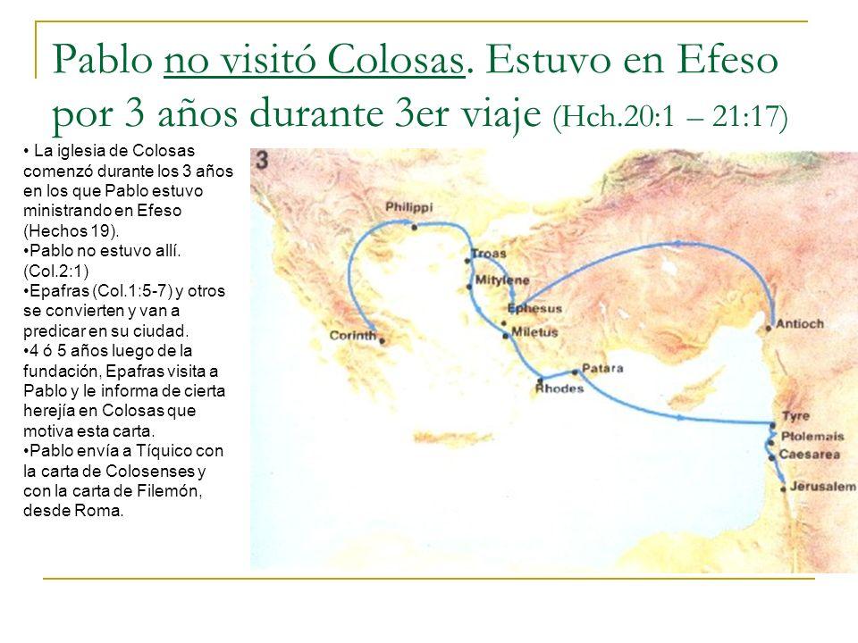 Pablo no visitó Colosas
