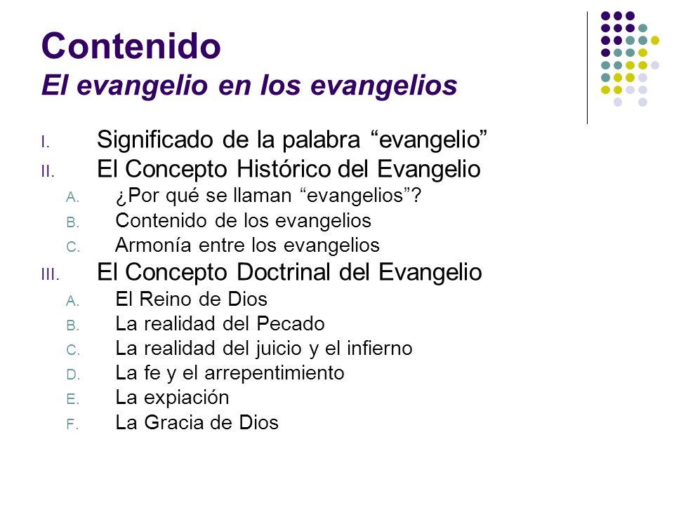 Contenido El evangelio en los evangelios