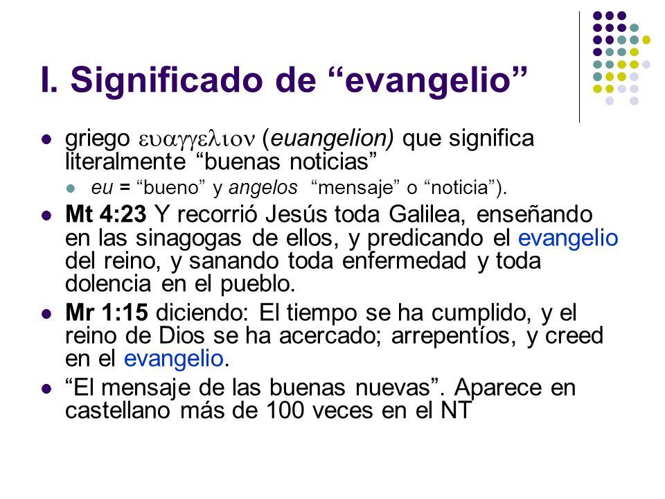 I. Significado de evangelio