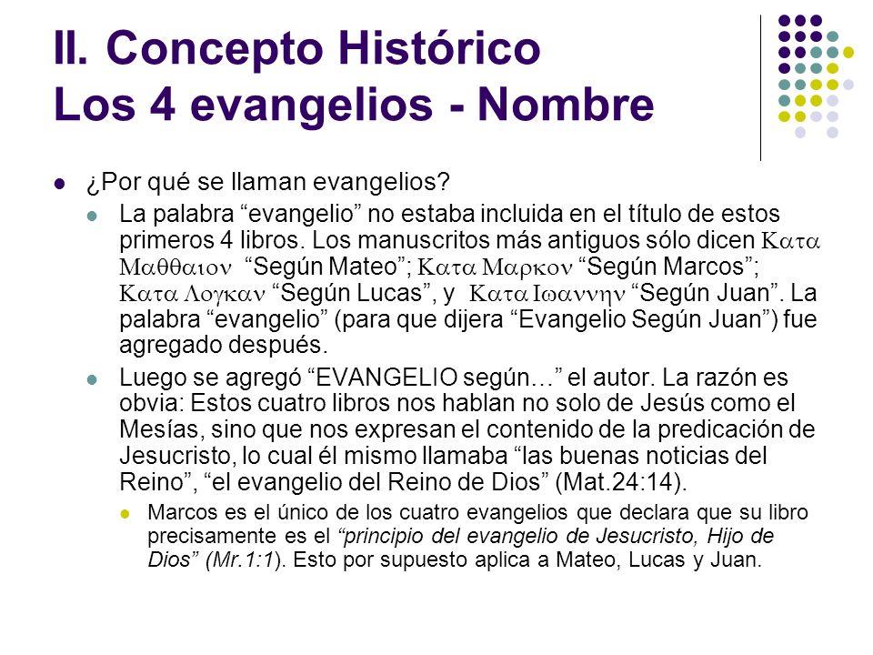 II. Concepto Histórico Los 4 evangelios - Nombre