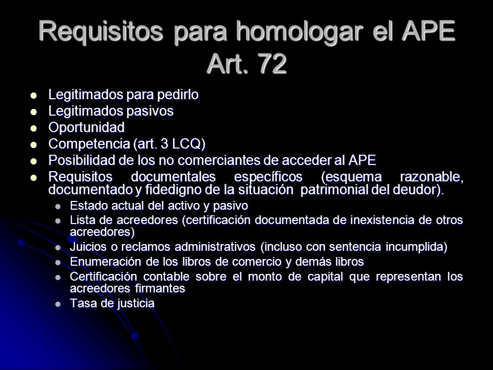 Requisitos para homologar el APE Art. 72