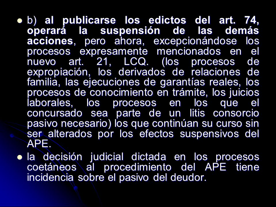 b) al publicarse los edictos del art
