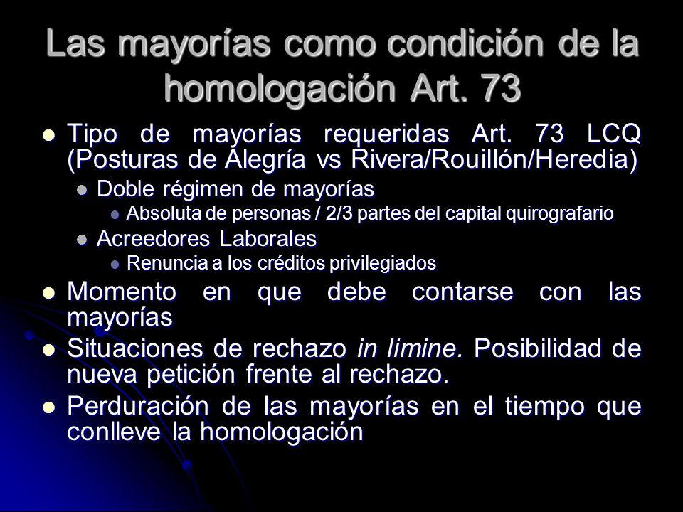 Las mayorías como condición de la homologación Art. 73