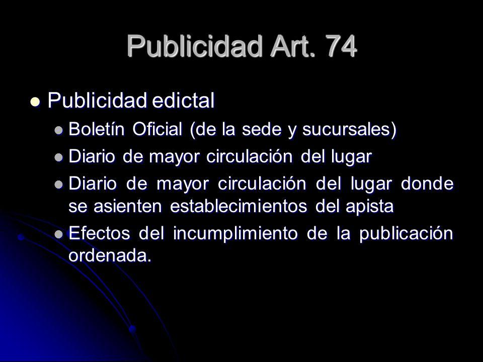 Publicidad Art. 74 Publicidad edictal