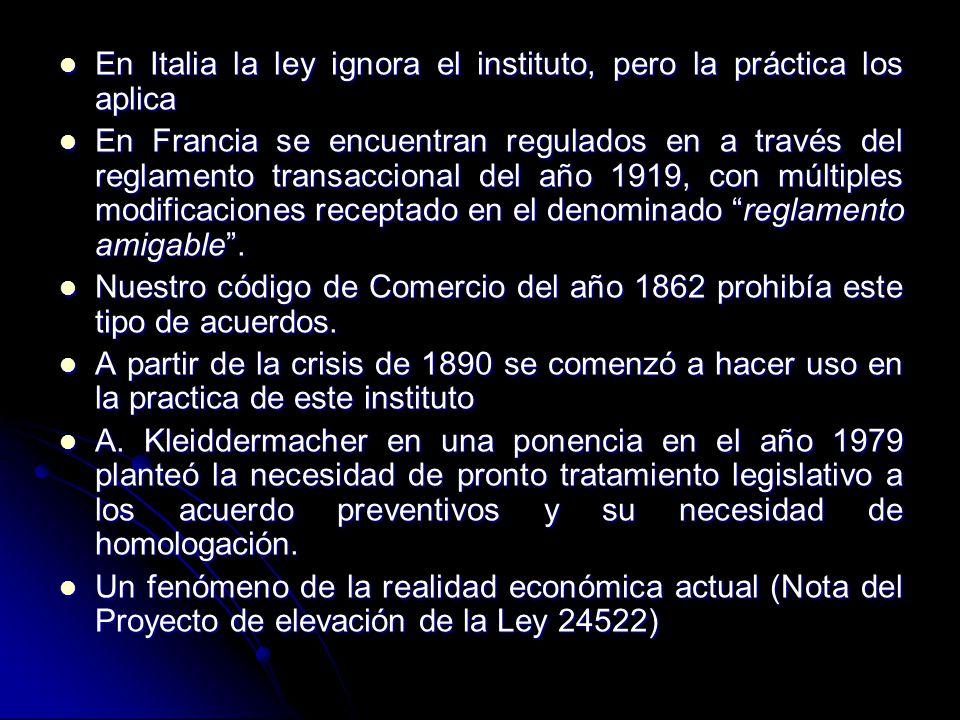 En Italia la ley ignora el instituto, pero la práctica los aplica