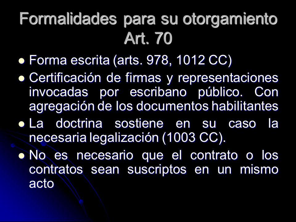 Formalidades para su otorgamiento Art. 70