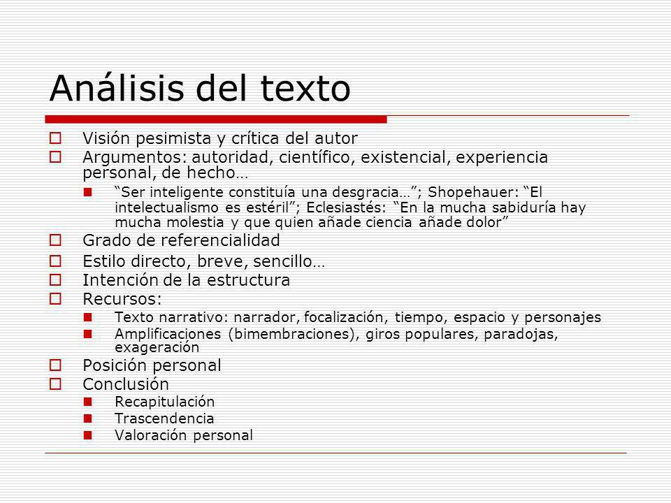 Análisis del texto Visión pesimista y crítica del autor