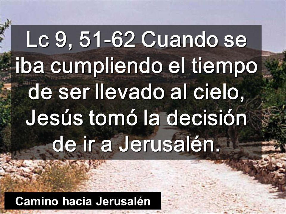 Camino hacia Jerusalén